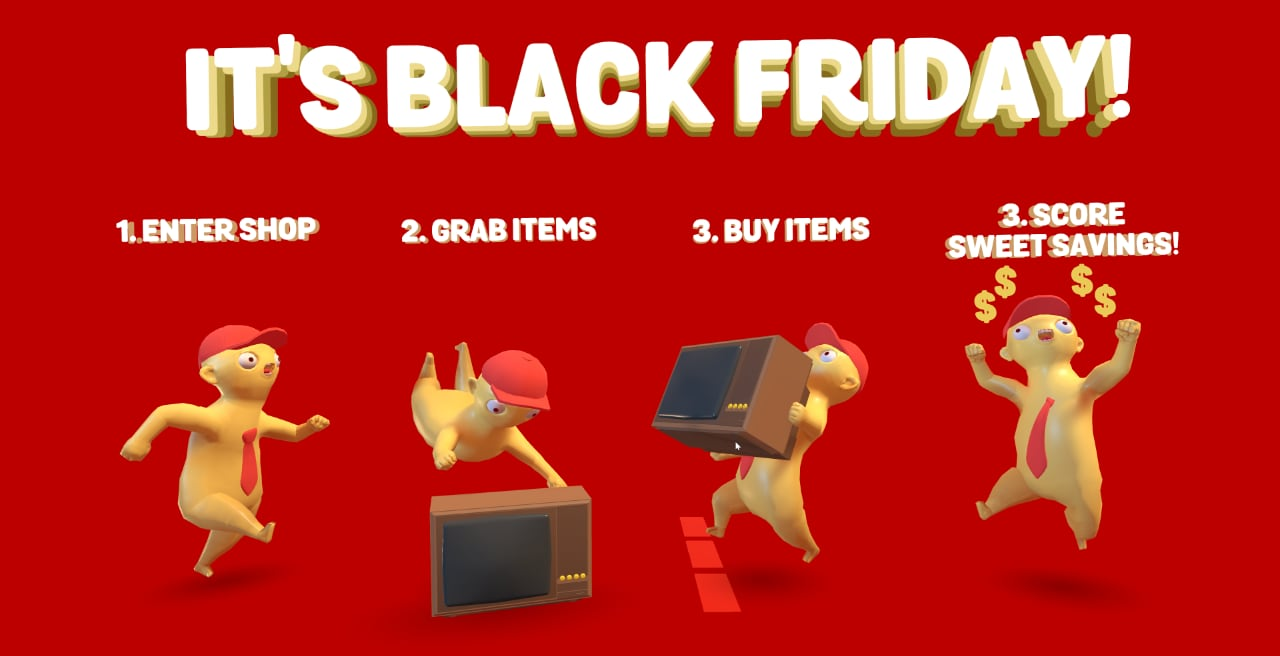 It's Black Friday: Enter the shop, grab items, buy items, score sweet savings.